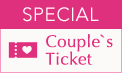 SPECIAL Couple's Ticket